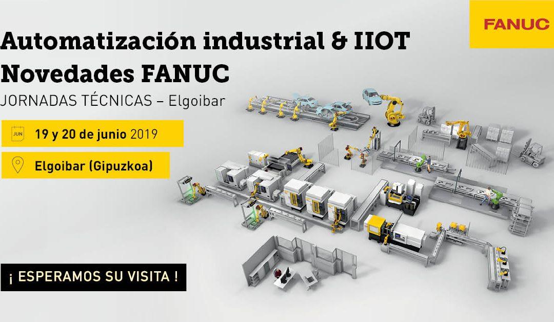 Novedades de Automatización Industrial & IIoT en las Jornadas Técnicas de FANUC Elgoibar