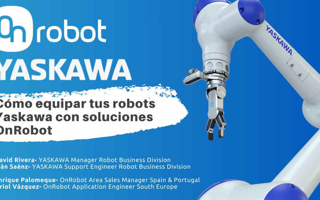 Cómo equipar robots Yaskawa con soluciones OnRobot