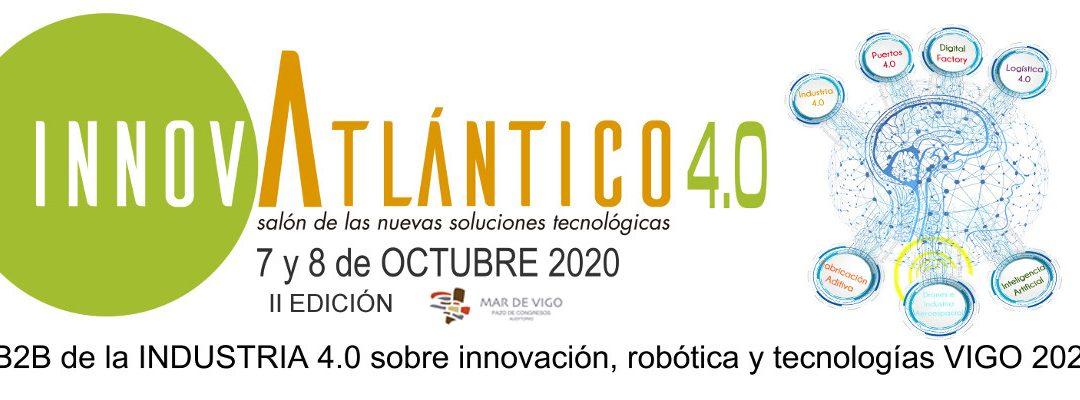 InnovAtlántico 4.0, 7 y 8 de Octubre 2020 en el Palacio Mar de Vigo
