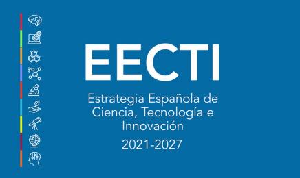 El Consejo de Ministros aprueba la Estrategia Española de Ciencia, Tecnología e Innovación 2021-2027