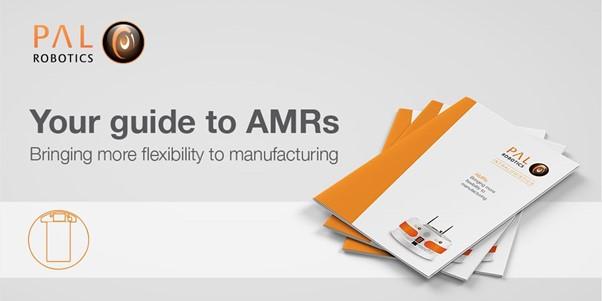 Whitepaper de PAL Robotics sobre los robots AMR (Autonomous Mobile Robots)