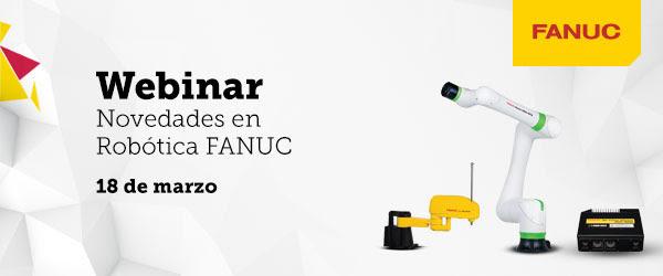 Nuevo webinar de Fanuc para presentar sus novedades en robótica