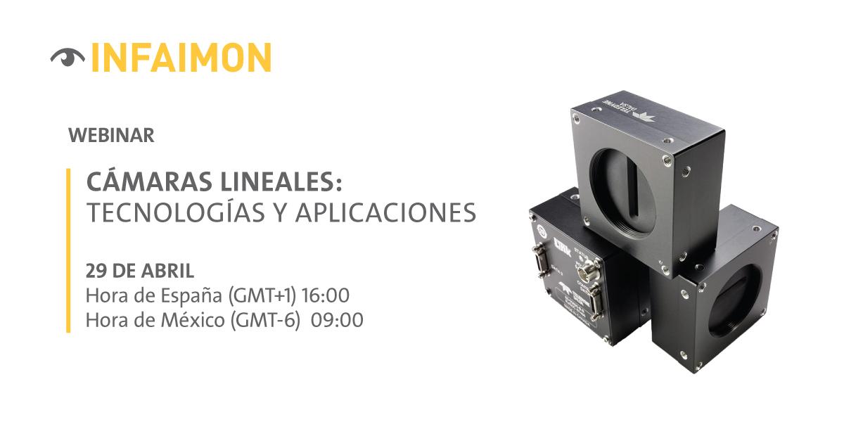 Nuevo webinar INFAIMON. Cámaras lineales: tecnologías y aplicaciones