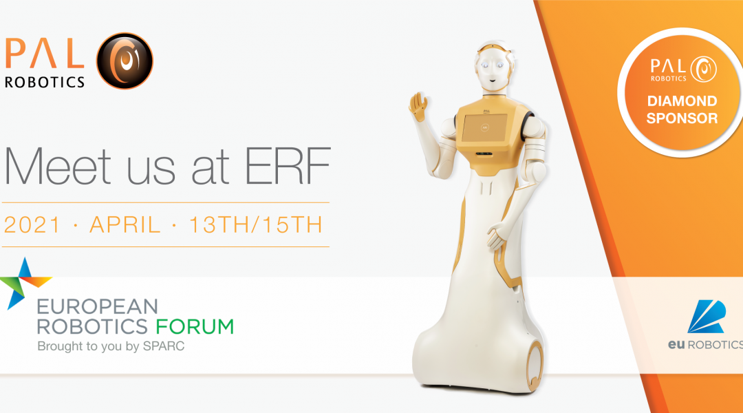 ERF 2021: humanoids, robots for agri-food, adapting to pandemic situations and more, e-meet us there!