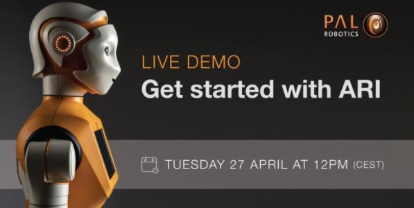 "Webinar con PAL Robotics: ""Get started with ""ARI"""