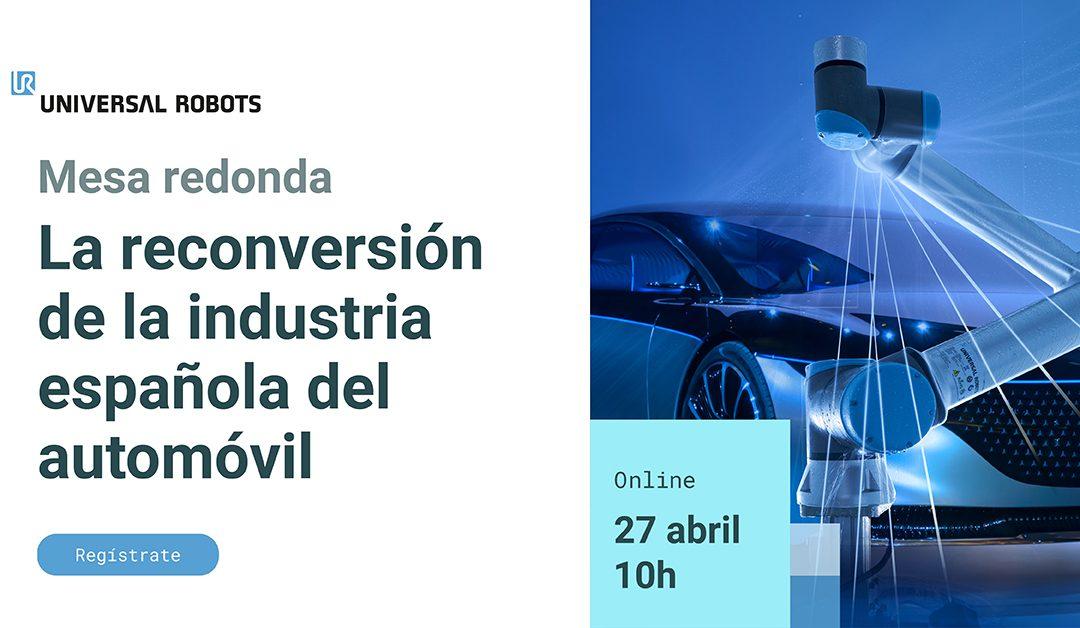 """Mesa redonda """"Reconversión y oportunidades en la industria del automóvil"""""""