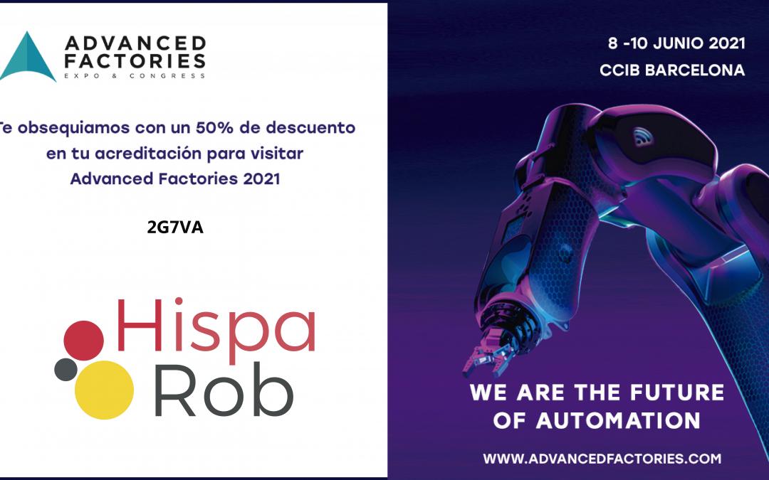 HispaRob te invita a descubrir en Advanced Factories las últimas soluciones para tu planta de producción.