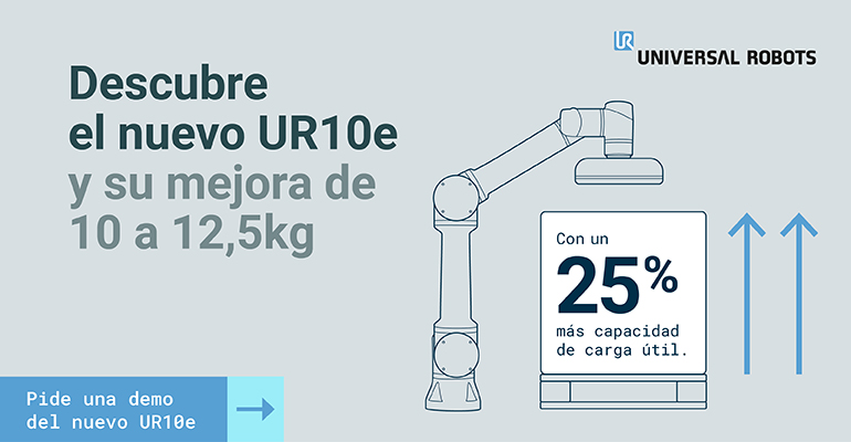 Universal Robots presenta su nuevo UR10e con un 25% más de carga útil