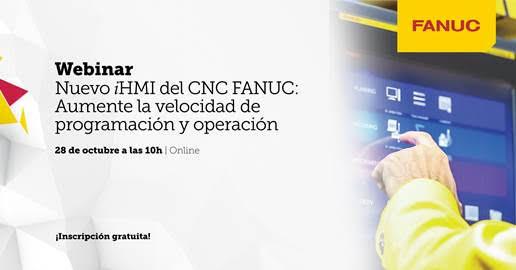 """FANUC Iberia organiza webinar sobre el """"Nuevo iHMI del CNC FANUC"""""""